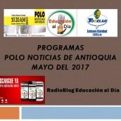 POLO NOTICIAS DE ANTIOQUIA – MAYO DE 2017