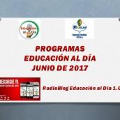 PROGRAMAS – EDUCACIÓN AL DÍA – JUNIO 2017